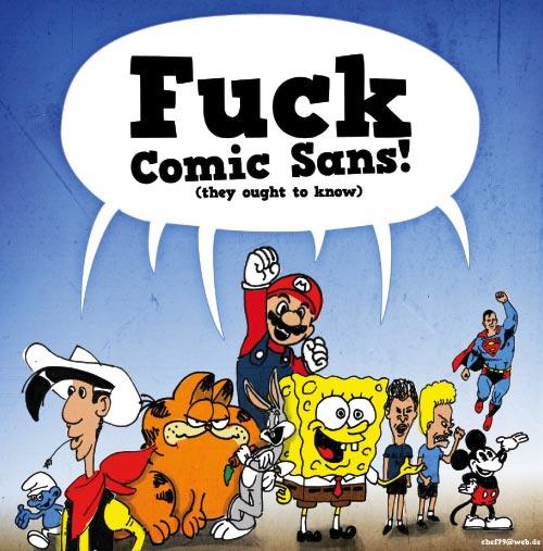 Fuck Comic Sans!